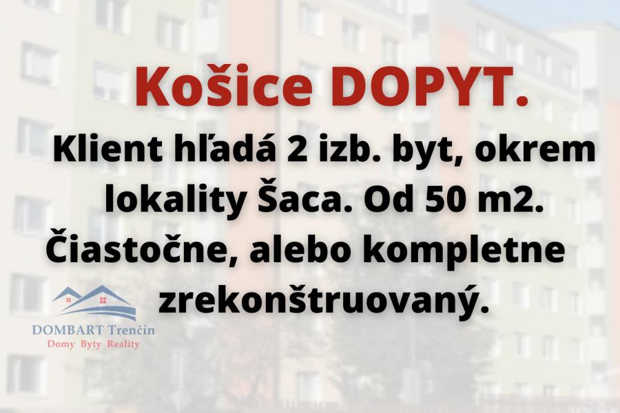 Hľadáme 2 izb, byt v Košiciach.